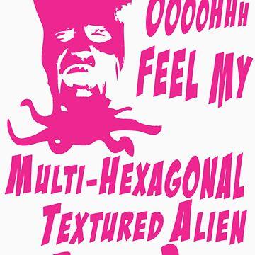 Feel My Multi-Hexagonal Textured Alien Barbed Penis by DementedFerret