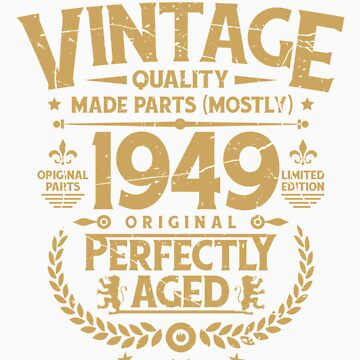 Vintage 70th Birthday Funny Tshirt 1969 Perfectly Aged by orangepieces