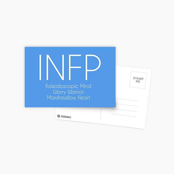 INFP - Kaleidoscopic mind, worry warrior, marshmallow heart Postcard