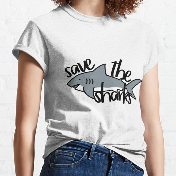 Save the Sharks Classic T-Shirt