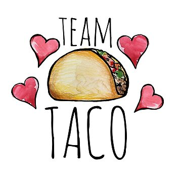 Team Taco by Boogiemonst