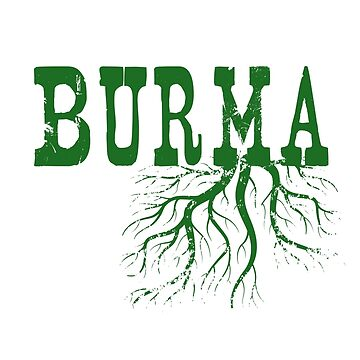 Burma Roots by surgedesigns