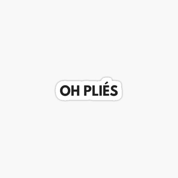 OH Plies! Sticker