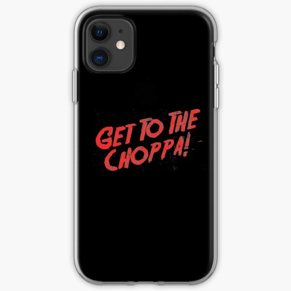 Get To The Choppa! iPhone Soft Case