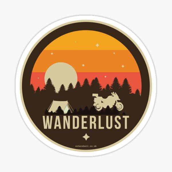 que de faire ses bagages et de voyager avec le vélo et une tente!  Prenez simplement chaque jour quand il vient et voyagez ...... Wanderlust   Sticker