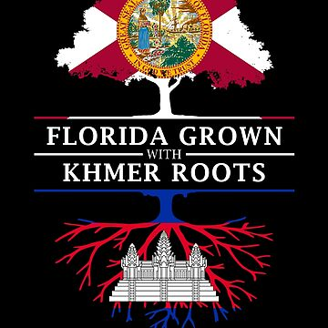Florida Grown with Khmer Roots Design by ockshirts