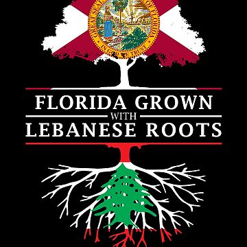 Florida Grown with Lebanese Roots Design by ockshirts