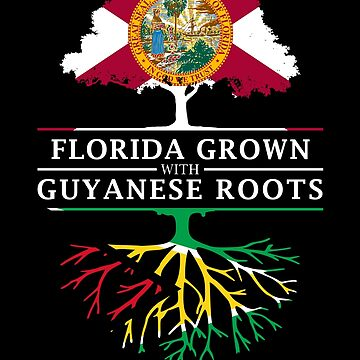 Florida Grown with Guyanese Roots Design by ockshirts