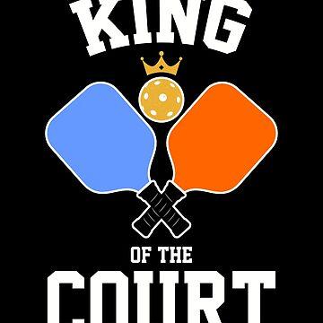 King of The Pickleball Court by MikeMcGreg