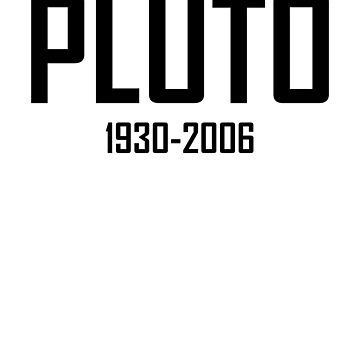 Pluto: 1930-2006 by the-elements