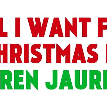 All I Want for Christmas is Lauren Jauregui by amandamedeiros