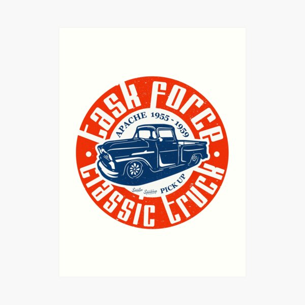 Task Force Apache Classic Truck 1955 - 1959 Art Print
