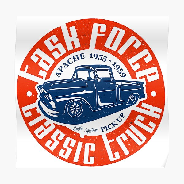 Task Force Apache Classic Truck 1955 - 1959 Poster