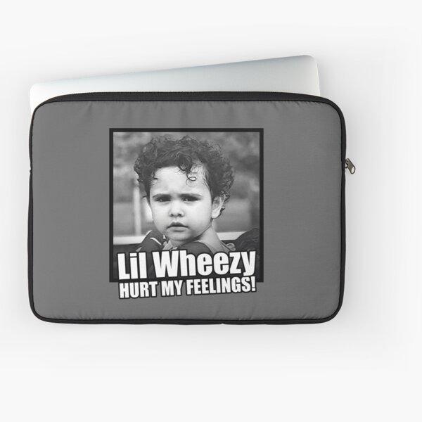 Lil Wheezy Hurt My Feelings! Laptop Sleeve