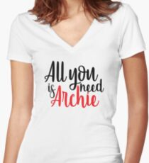 All you need is Archie - Riverdale Women's Fitted V-Neck T-Shirt