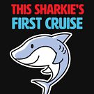 This Sharkie's First Cruise by Laughingbellies