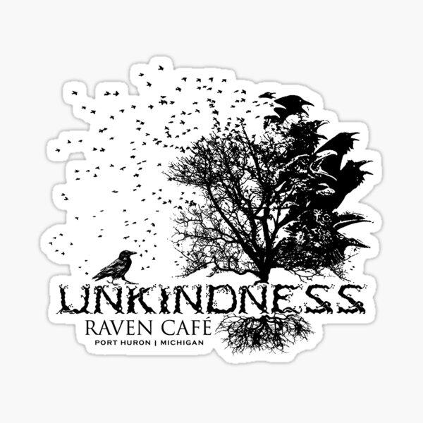 Unkindness of Ravens (RAVEN CAFE) Sticker