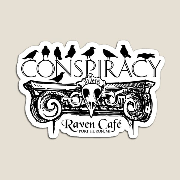 Conspiracy of Ravens (Raven Cafe) Magnet