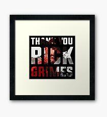 Thank you Rick Grimes Framed Print