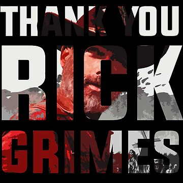 Thank you Rick Grimes by srturk