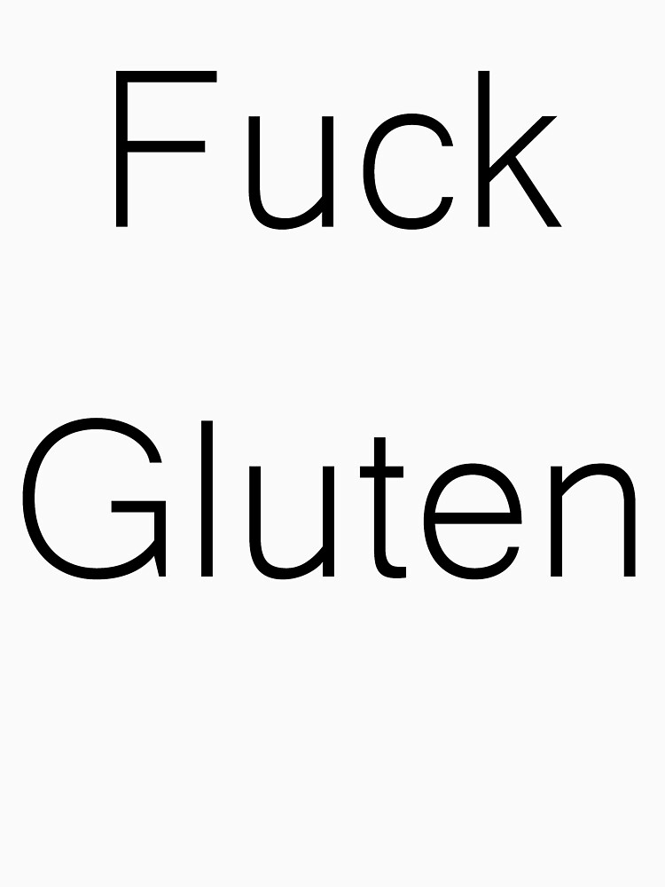 F*** Gluten by IcarusDesigns