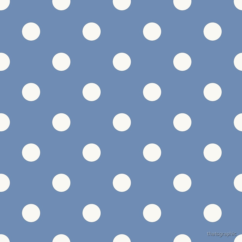Blue and White Polka Dots  by thatsgraphic