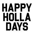 Happy Holla Days by DJBALOGH