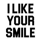 I Like Your Smile by DJBALOGH