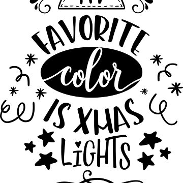 My Favorite Color Is Xmas Lights by JakeRhodes