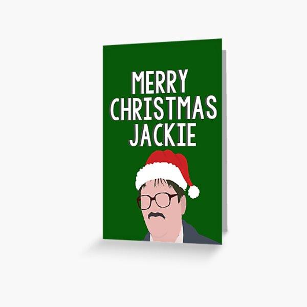 merry christmas jackie . Greeting Card