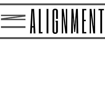 In Alignment - Living Vibrationally Aligned (Design Day 318) by TNTs