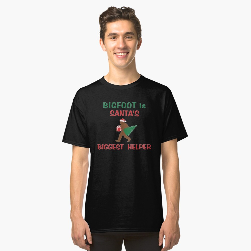 Bigfoot is Santa's Biggest Helper, Gifts Classic T-Shirt Front