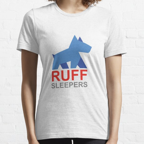 Ruff Sleepers Fundraising Campaign Essential T-Shirt