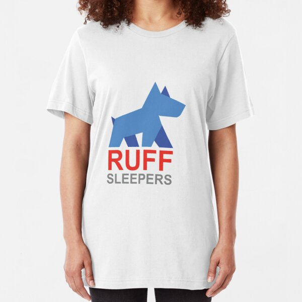 Ruff Sleepers Fundraising Campaign Slim Fit T-Shirt
