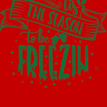 Tis The Season To Be Freezin by JakeRhodes