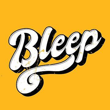 Bleep (v3) by BlueRockDesigns
