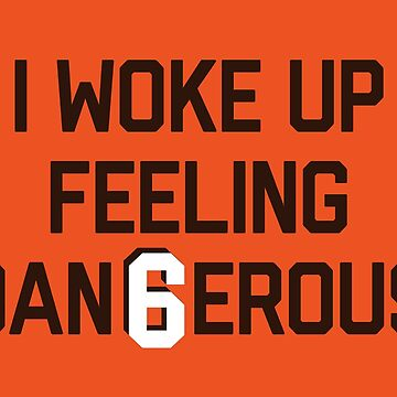 I woke up feeling Dan6erous 1 by SaturdayAC