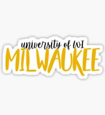 University of Wisconsin - Milwaukee Sticker