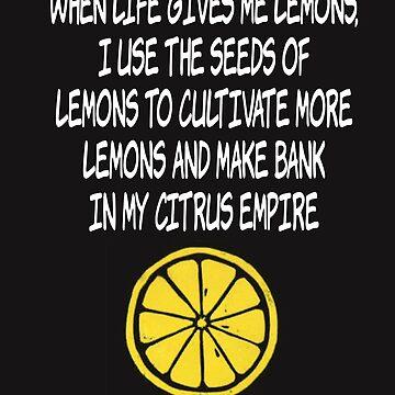 Lemons Lemon Success Career Motivation Empire by yoddel