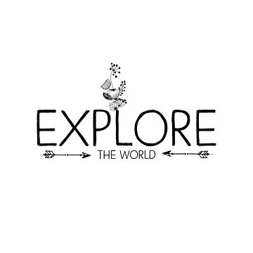 Inspirational Quote - Explore the world by IN3PIRED