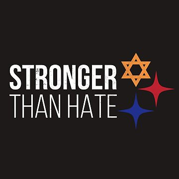 Vintage T-Shirt Pittsburgh Is Stronger Than Hate Tee by arnaldog