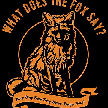 fox fox what does the fox say funny sayings by fxxu
