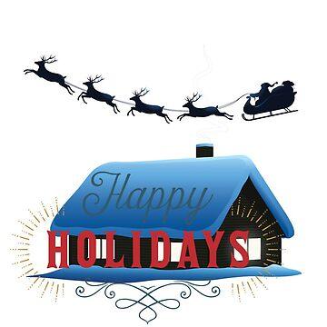 The Holidays  by fonzyhappydays
