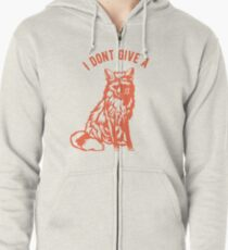 I dont give a Fox Zipped Hoodie