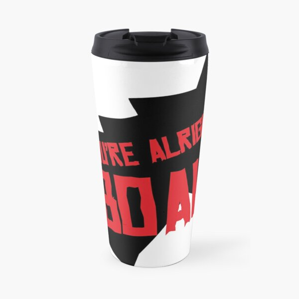 You're Alright Boah Horse Travel Mug