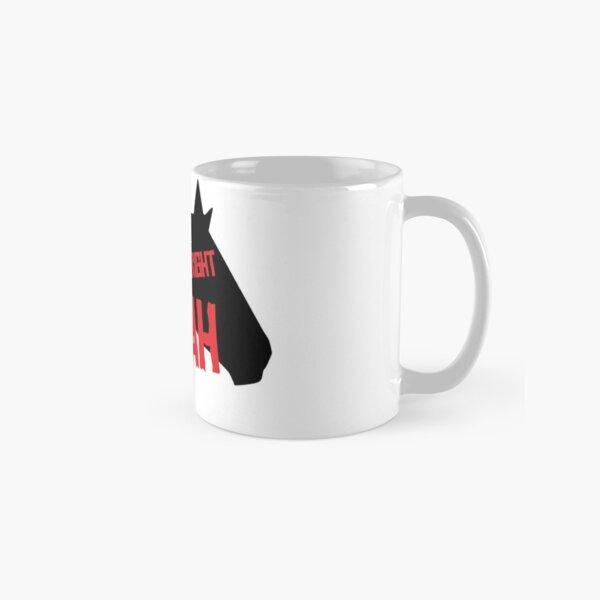 You're Alright Boah Horse Classic Mug