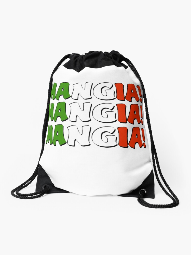 Mangia Mangia Mangia Eat Italian Sign Italy Chef Foodie Kitchen Food Dining Drawstring Bag