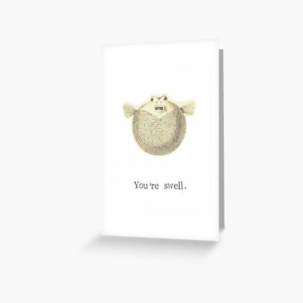 You're Swell Pufferfish Greeting Card