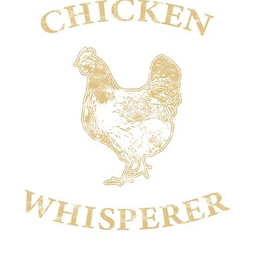 Chicken Whisperer Distressed Poultry Farmer Gift by BlueBerry-Pengu