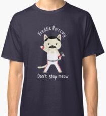 Don't Stop Meow!  Cute Freddie Cat Classic T-Shirt